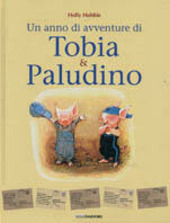 Copertina  Un anno di avventure di Tobia & Paludino