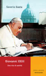 Libro Giovanni XXIII. Una vita di santità Saverio Gaeta