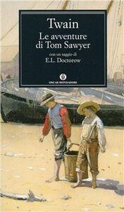 Foto Cover di Le avventure di Tom Sawyer, Libro di Mark Twain, edito da Mondadori