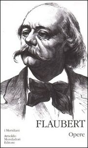 Libro Opere Gustave Flaubert