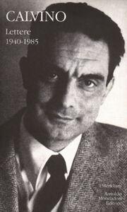 Libro Lettere 1940-1985 Italo Calvino