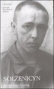 Libro Arcipelago Gulag Aleksandr Solzenicyn