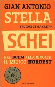 Foto Cover di Schei, Libro di G. Antonio Stella, edito da Mondadori