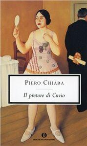 Foto Cover di Il pretore di Cuvio, Libro di Piero Chiara, edito da Mondadori