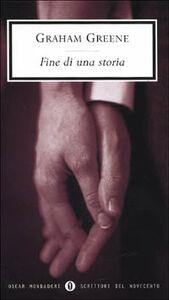 Libro Fine di una storia Graham Greene