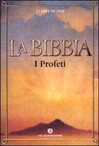 Foto Cover di La Bibbia. Vol. 4: I profeti., Libro di  edito da Mondadori