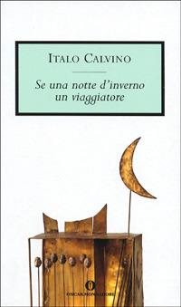 Se una notte d'inverno un viaggiatore - Calvino Italo - wuz.it