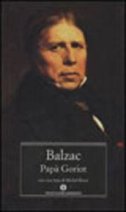 Foto Cover di Papà Goriot, Libro di Honoré de Balzac, edito da Mondadori
