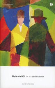 Libro La casa senza custode Heinrich Böll