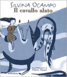 Libro Il cavallo alato Silvina Ocampo