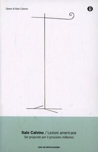 Foto Cover di Lezioni americane, Libro di Italo Calvino, edito da Mondadori