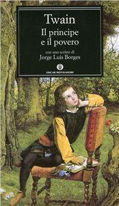 Foto Cover di Il principe e il povero, Libro di Mark Twain, edito da Mondadori
