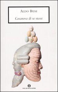 Libro Casanova di se stessi Aldo Busi