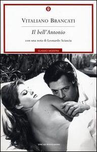 Foto Cover di Il bell'Antonio, Libro di Vitaliano Brancati, edito da Mondadori