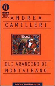 Foto Cover di Gli arancini di Montalbano, Libro di Andrea Camilleri, edito da Mondadori