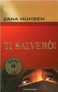 Libro Ti salverò Zana Muhsen