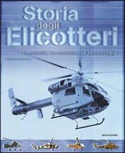 Storia degli elicotteri. I modelli, le marche, la tecnologia