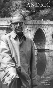 Libro Romanzi e racconti Ivo Andríc