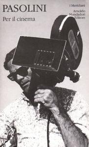 Libro Per il cinema P. Paolo Pasolini