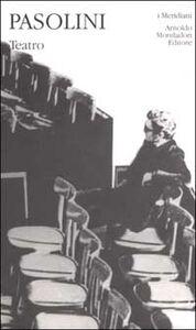 Libro Teatro P. Paolo Pasolini