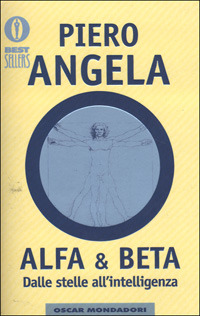 Alfa & Beta. Dalle stelle all'intelligenza - Angela Piero - wuz.it