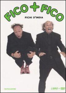 Foto Cover di Fico+fico. DVD. Con libro, Libro di Fichi d'India, edito da Mondadori