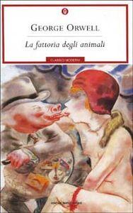 Foto Cover di La fattoria degli animali, Libro di George Orwell, edito da Mondadori