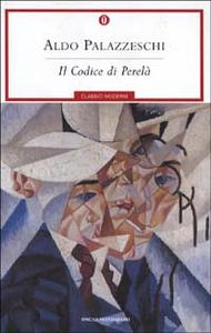 Libro Il codice Perelà Aldo Palazzeschi