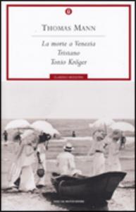 Libro La morte a Venezia-Tristano-Tonio Kröger Thomas Mann