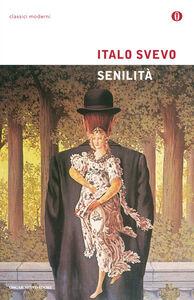 Foto Cover di Senilità, Libro di Italo Svevo, edito da Mondadori