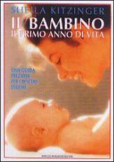 Libro Il bambino: il primo anno di vita Sheila Kitzinger