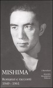 Libro Mishima. Vol. 1: Romanzi e racconti. Yukio Mishima