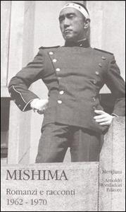 Libro Mishima. Vol. 2: Romanzi e racconti 19621970. Yukio Mishima