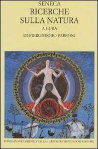Libro Ricerche sulla natura. Testo latino a fronte L. Anneo Seneca