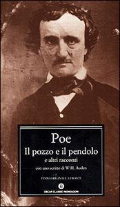 Libro Il pozzo e il pendolo e altri racconti Edgar Allan Poe