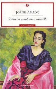 Libro Gabriella garofano e cannella Jorge Amado