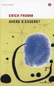 Libro Avere o essere? Erich Fromm