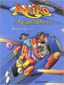 Libro Akiko e il pianeta Smoo Mark Crilley
