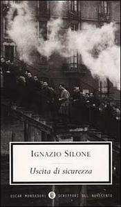 Libro Uscita di sicurezza Ignazio Silone