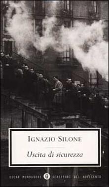 Uscita di sicurezza - Ignazio Silone - copertina