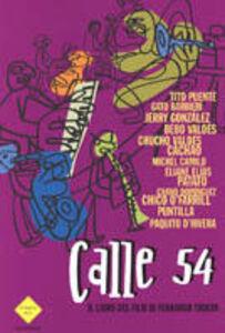 Libro Calle 54. Il libro del film di Ferdinando Trueba