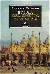 Libro Storia del ghetto di Venezia Riccardo Calimani