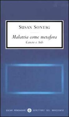 Malattia come metafora. Cancro e Aids - Susan Sontag - copertina