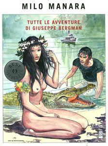 Libro Tutte le avventure di Giuseppe Bergman Milo Manara