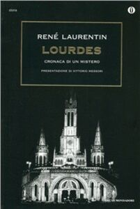 Foto Cover di Lourdes, Libro di René Laurentin, edito da Mondadori