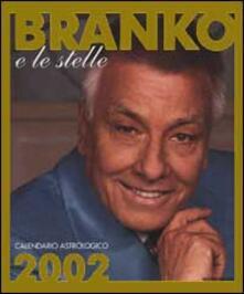 Nicocaradonna.it Branko e le stelle. Calendario astrologico 2002. Guida giornaliera segno per segno Image