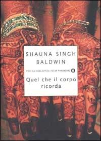Quel che il corpo ricorda - Singh Baldwin Shauna - wuz.it