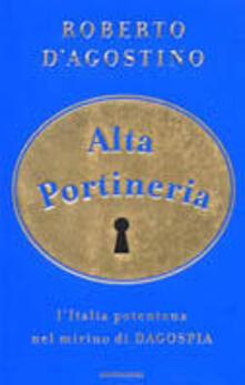 Ipabsantonioabatetrino.it Alta portineria. L'Italia potentona nel mirino di Dagospia Image