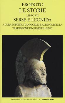 Parcoarenas.it Le storie. Libro 7º: Serse e Leonida. Testo greco a fronte Image