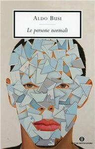 Libro Le persone normali. La dieta di Uscio Aldo Busi